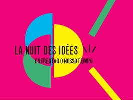 Fundação Calouste Gulbenkian: LA NUIT DES IDÉES, com a participação de Joaquim Sapinho