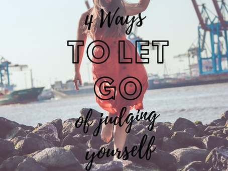 Stop your self-improvement compulsion -       4 ways to let go of judging yourself