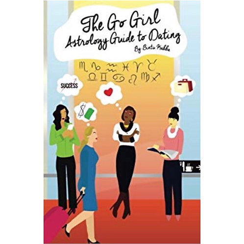 The Go Girl Astrology Guide to Dating