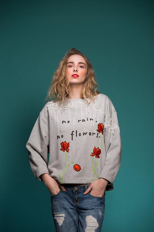 No Rain No Flowers Sweatshirt