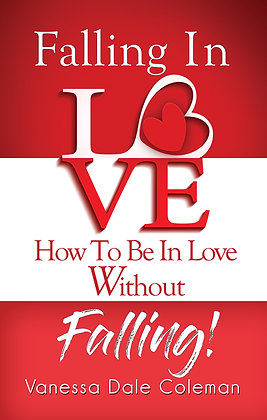 Falling In Love - How To Be In Love Without Falling