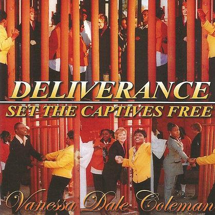 Deliverance - Set the Captives Free - CD