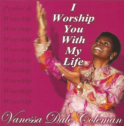 I Worship You With My Life - CD