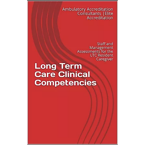 Clinical Competencies for Long Term Care