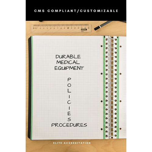 DME Policies and Procedures (HHA and Stand-alone DME Companies)