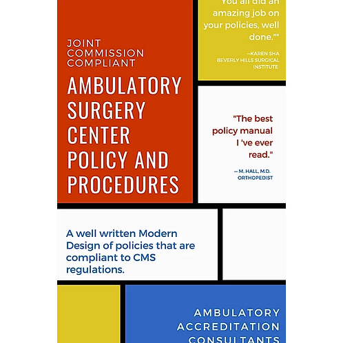 Policy Manual for the Ambulatory Surgery Center