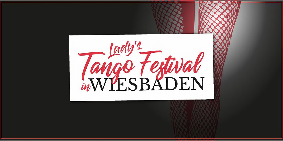 Lady's Tango Festival Wiesbaden - 4th edition