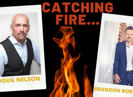 LL6: CATCHING FIRE! with Doug Nelson