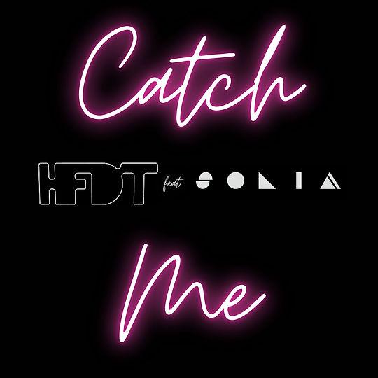 Catch Me (feat Solia)