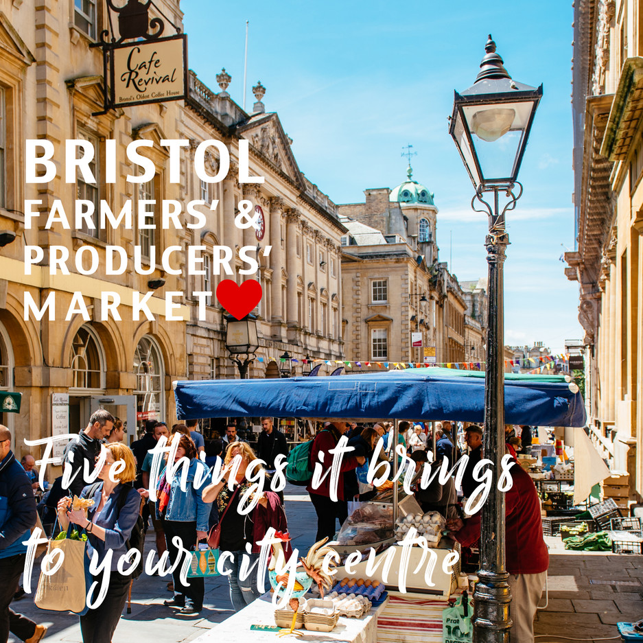 Five things the Bristol Farmers' & Producers' market brings to the city centre