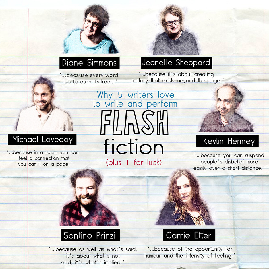 Why 5 writers love to write and perform FLASH FICTION