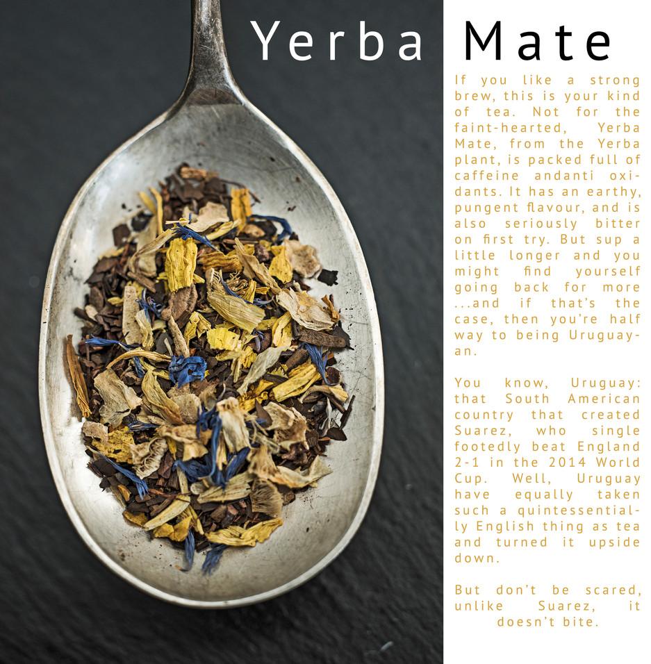 It's Yerba Mate, mate.