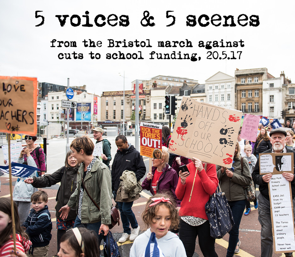 5 voices & 5 scenes from Bristol's march to defend education