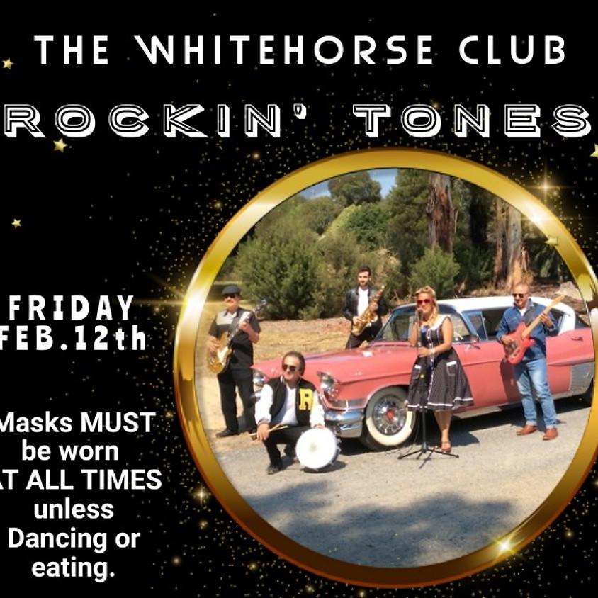 ROCKIN' AT THE WHITEHORSE CLUB: ROCKIN' TONES & DJ Adrian