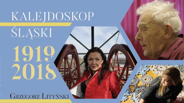Kalejdoskop Slaski 1919-2018- Conclusion and Summary.
