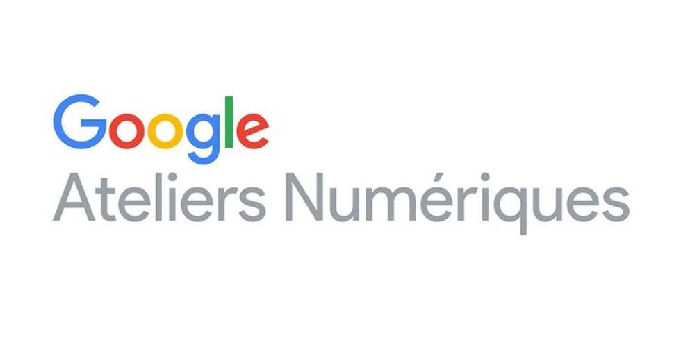 Atelier Google : Comment construire son image de marque à l'ère numérique ?