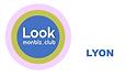Rejoignez Lookmonbiz Lyon