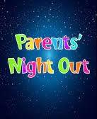 Sat Parents Night Out!