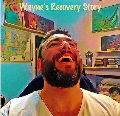 Wayne's Recovery Story.jpg