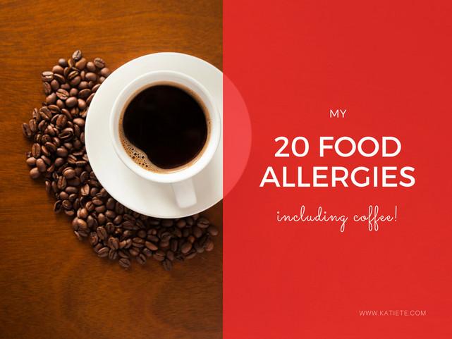 My 20 Food Allergies