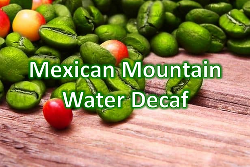 Mexican Mountain Water Decaf