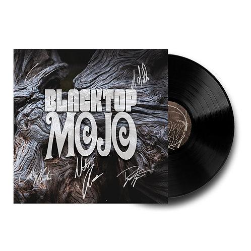 Blacktop Mojo Signed Vinyl LP