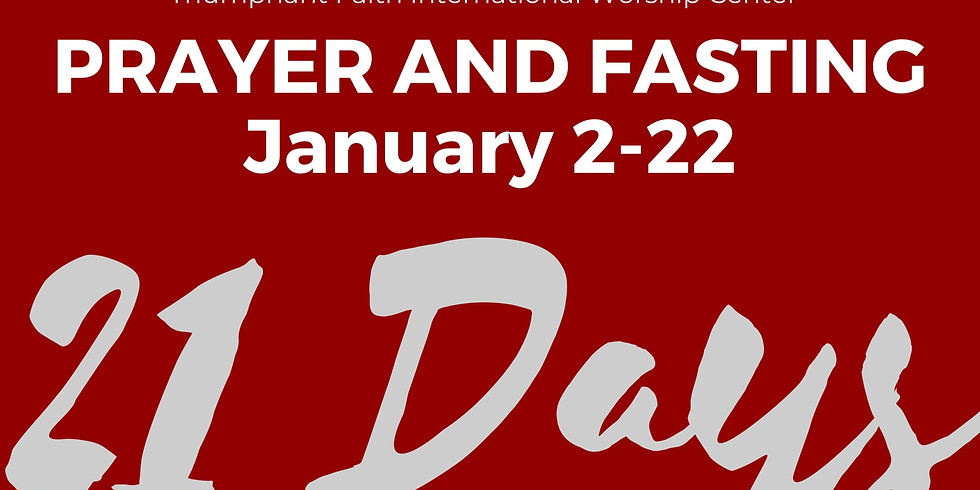 Annual Prayer and Fasting - January 2-22, 2020