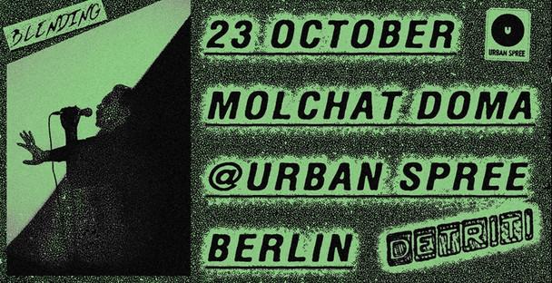 Molchat Doma | Urban Spree