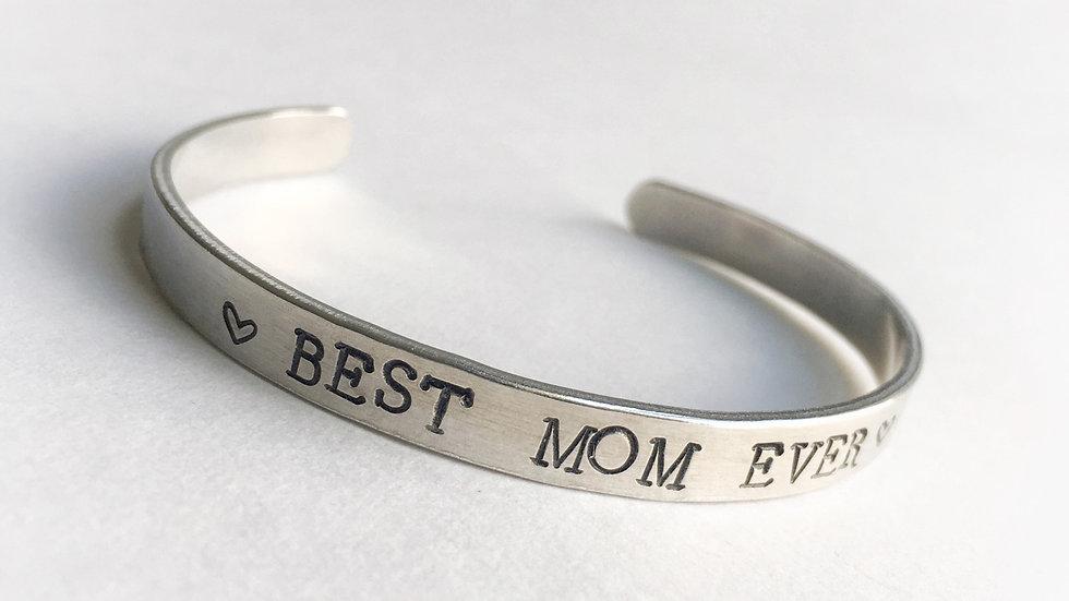 """""""Best Mom Ever"""" Bracelet"""
