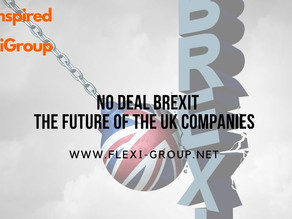 NO Deal Brexit: The future of the UK companies