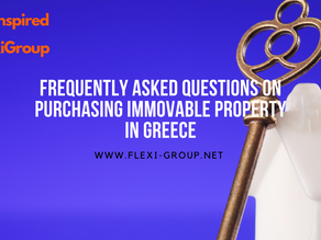 Frequently Asked Questions on purchasing Immovable Property in Greece