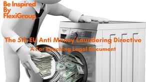 The 5th EU Anti Money Laundering Directive: A Far Reaching Legal Document