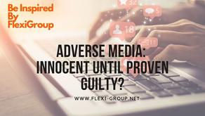 Adverse Media : Innocent until proven Guilty?