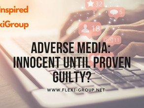Adverse Media : Innocent until proven Guilty?