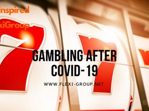Gambling After Covid-19