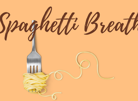 Day 20 – The Spaghetti Breath for Children