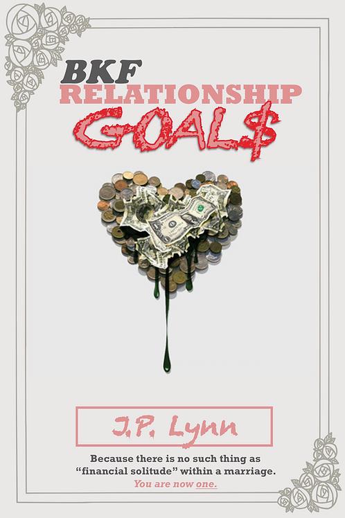 BKF Relationship Goals - Paperback