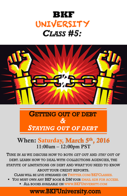 Class 5 Getting out of Debt & Staying out of Debt