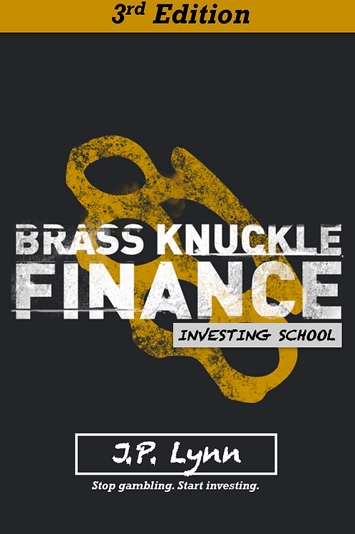 Brass Knuckle Finance Investing School 3rd Edition - eBook
