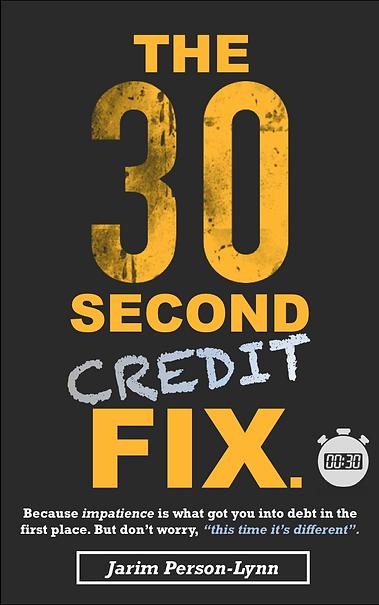 The 30 Second Credit Fix - eBook