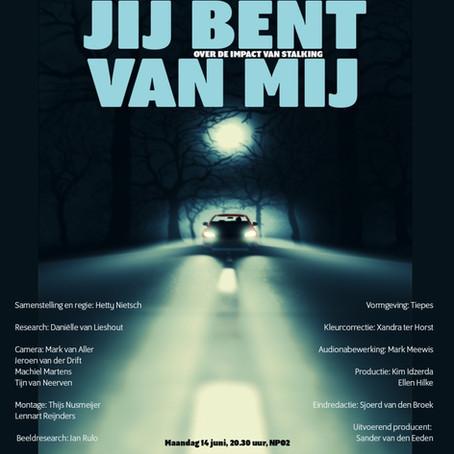 Mark van Raak in BNNVARA-documentaire over stalking