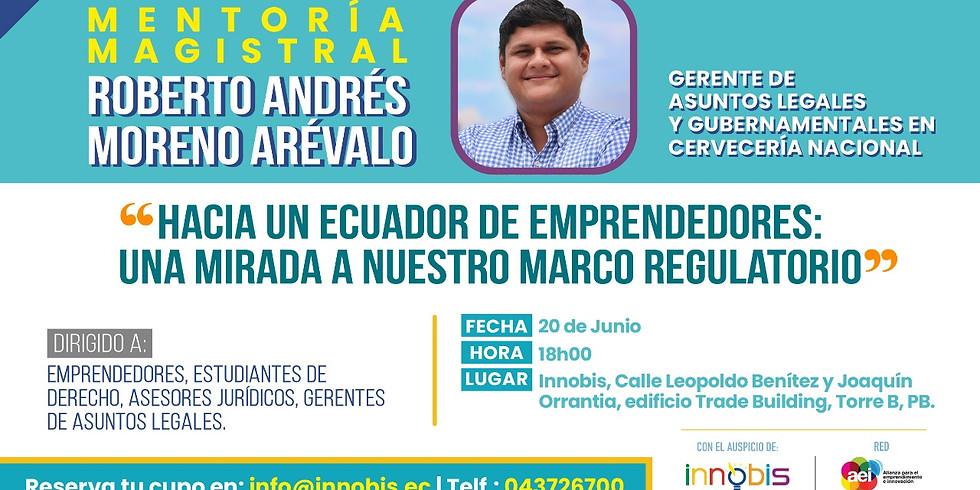Mentoría Magistral: Marco Regulatorio en Ecuador