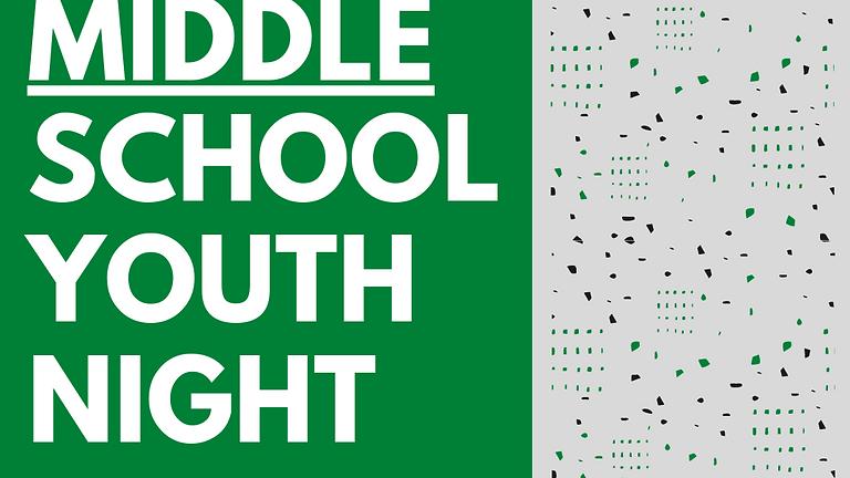 Middle School Youth Night (Nov)