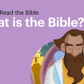 How to Read the Bible (part 1): What is the Bible?