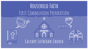 Household Faith | First Communion Preparation - Lesson Five