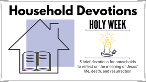 Holy Week Devotions | Day 3 - Sent to Rescue Us Who Are Lost