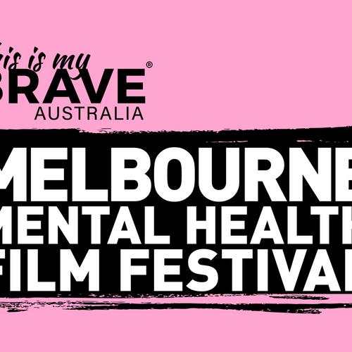 Film Festival This Is My Brave Aus