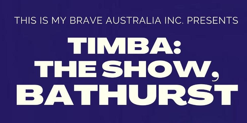 TIMBA: The Show Bathurst