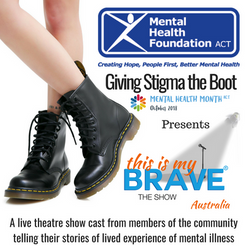 This Is My Brave Giving Stigma the Boot Show - Canberra