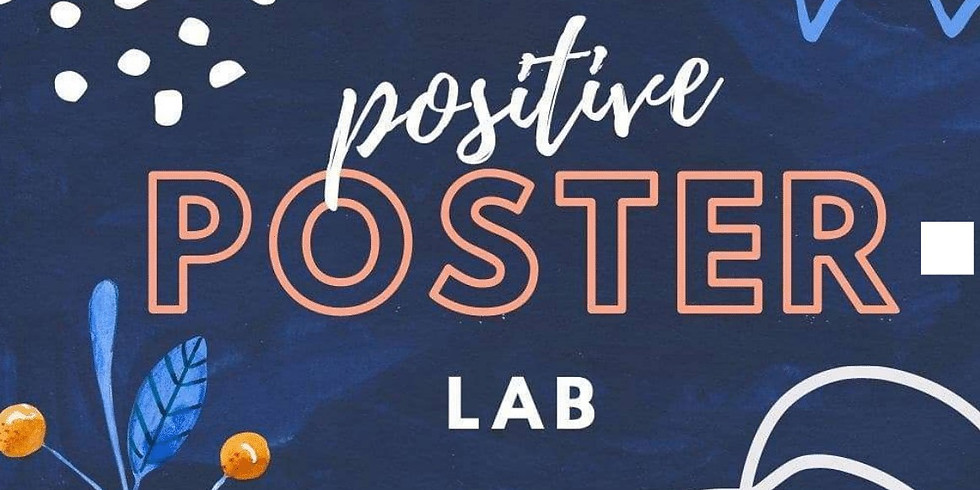 Positive Poster Lab